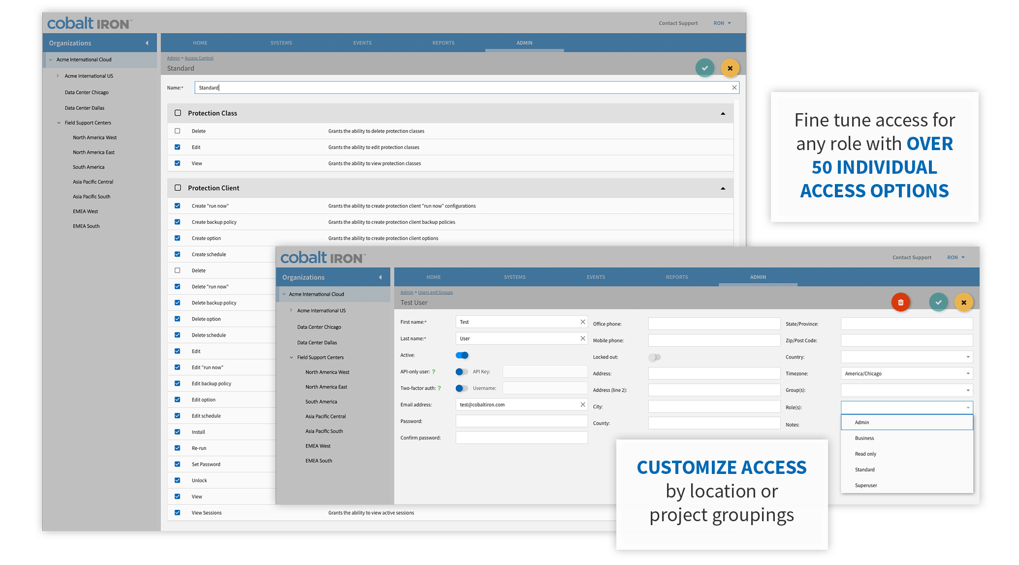 50 individual access options, customize access by location or grouping